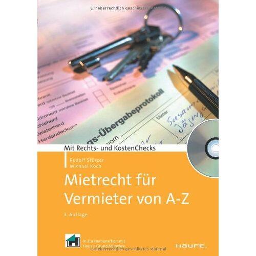 Michael Koch - Mietrecht für Vermieter von A-Z: Mit Rechts- und KostenChecks - Preis vom 17.04.2021 04:51:59 h