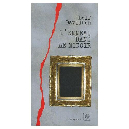 Leif Davidsen - L'ennemi dans le miroir - Preis vom 03.09.2020 04:54:11 h