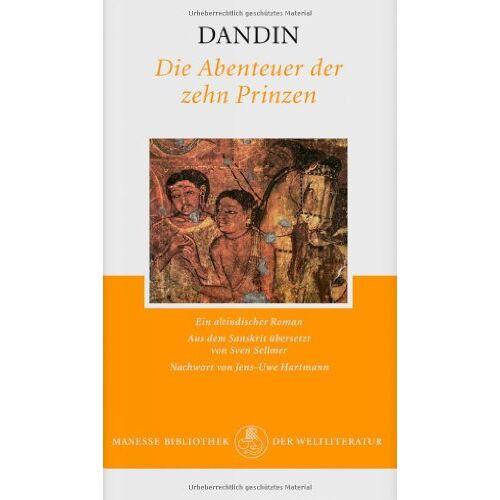 Dandin - Die Abenteuer der zehn Prinzen: Ein altindischer Roman - Preis vom 14.01.2021 05:56:14 h