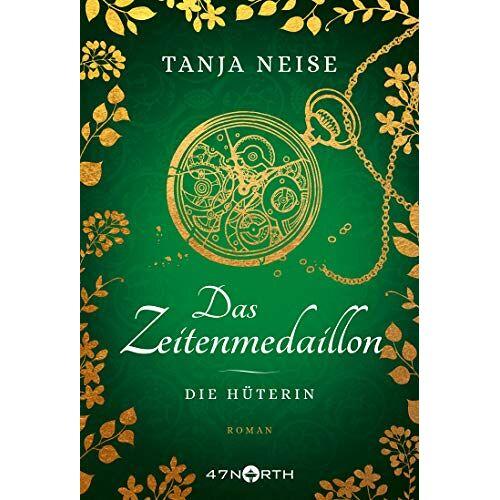 Tanja Neise - Das Zeitenmedaillon – Die Hüterin - Preis vom 20.10.2020 04:55:35 h