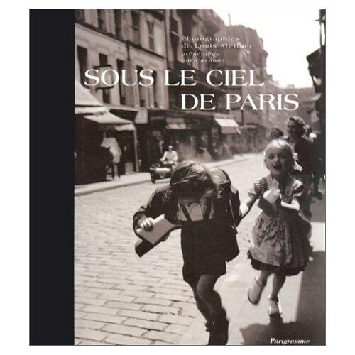 Stettner - Sous le ciel de Paris (Parigramme) - Preis vom 06.05.2021 04:54:26 h