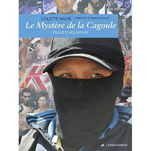 - Le Mystère de la cagoule - Enquêtes boliviennes - Preis vom 16.05.2021 04:43:40 h