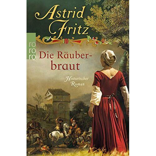 Astrid Fritz - Die Räuberbraut - Preis vom 28.02.2021 06:03:40 h
