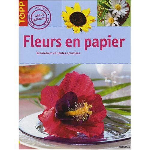 Annette Bayer - Fleurs en papier - Preis vom 05.03.2021 05:56:49 h