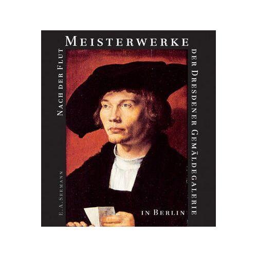 Harald Marx - Nach der Flut, Meisterwerke der Dresdener Gemäldegalerie in Berlin - Preis vom 28.03.2020 05:56:53 h