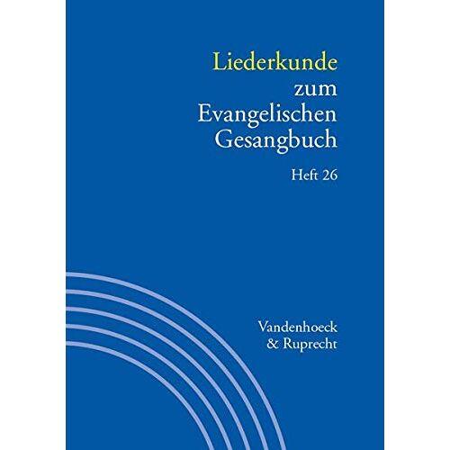 Martin Evang - Handbuch zum Evangelischen Gesangbuch / Liederkunde zum Evangelischen Gesangbuch. Heft 26 - Preis vom 31.03.2020 04:56:10 h