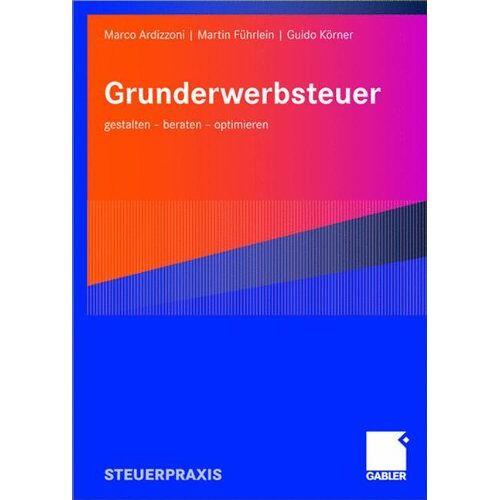 Marco Ardizzoni - Grunderwerbsteuer: gestalten - beraten - optimieren - Preis vom 18.04.2021 04:52:10 h