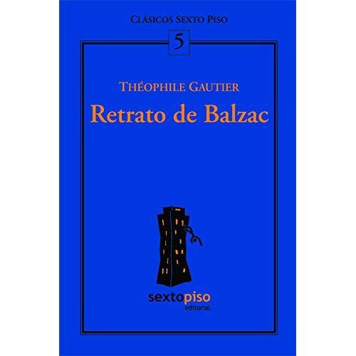 Balzac, Honoré de - Retrato de Balzac/ Balzac Portrait - Preis vom 06.09.2020 04:54:28 h