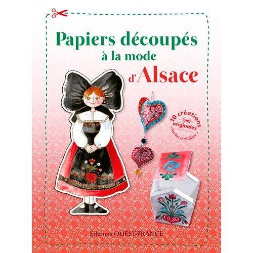 Nadja PETREMAND - PAPIERS DECOUPES A LA MODE D'ALSACE - Preis vom 05.09.2020 04:49:05 h