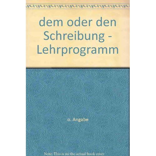 - dem oder den Schreibung - Lehrprogramm - Preis vom 14.04.2021 04:53:30 h