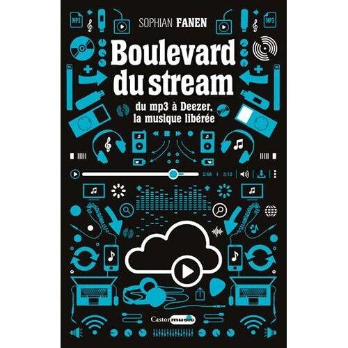 - Boulevard du stream : Du mp3 à Deezer, la musique libérée - Preis vom 20.10.2020 04:55:35 h