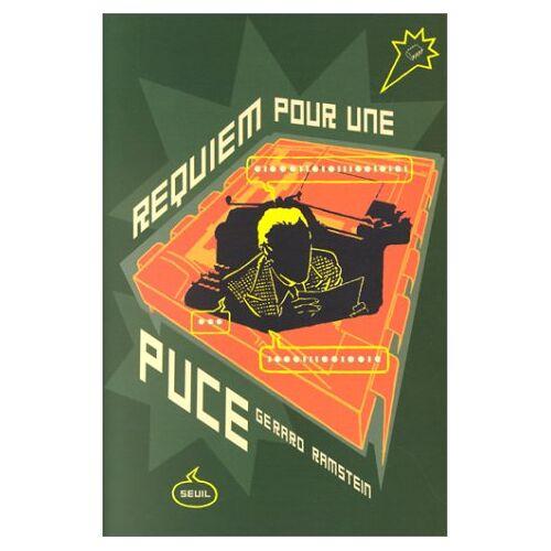 Gérard Ramstein - Requiem pour une puce - Preis vom 27.02.2021 06:04:24 h