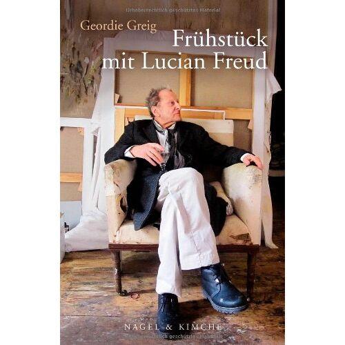 Geordie Greig - Frühstück mit Lucian Freud - Preis vom 26.03.2020 05:53:05 h