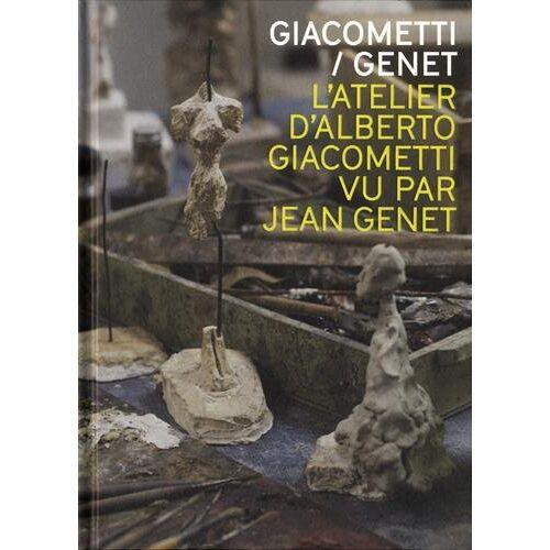 Collectif - Giacometti-Genet : L'atelier d'Alberto Giacometti par Jean Genet - Preis vom 28.02.2021 06:03:40 h