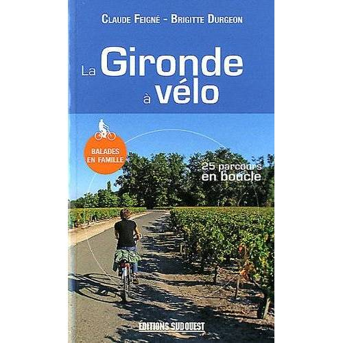 Durgeon Brigitte - LA GIRONDE A VELO (N.ED.) - Preis vom 13.05.2021 04:51:36 h