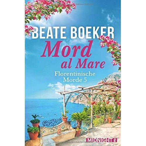 Beate Boeker - Mord al Mare (Florentinische Morde, Band 5) - Preis vom 05.03.2021 05:56:49 h