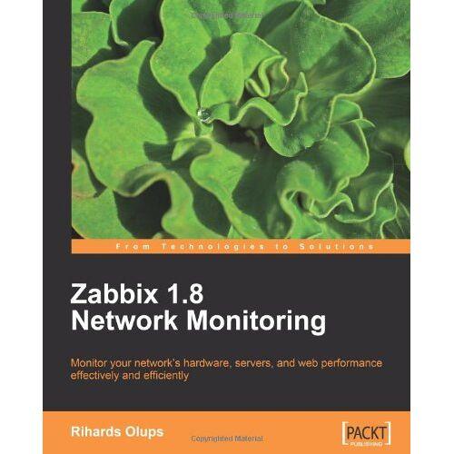 Rihards Olups - Zabbix 1.8 Network Monitoring - Preis vom 18.04.2021 04:52:10 h