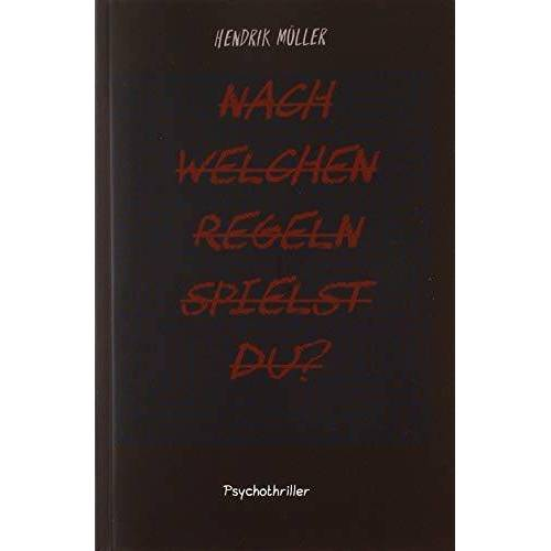 Hendrik Müller - Nach welchen Regeln spielst du? - Preis vom 18.04.2021 04:52:10 h