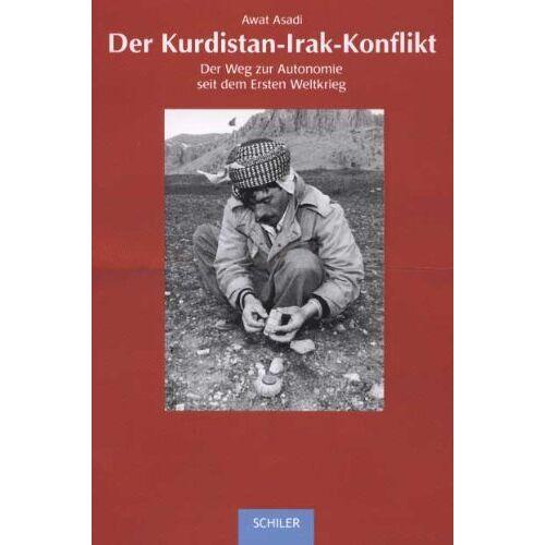 Awat Asadi - Der Kurdistan - Irak - Konflik - Preis vom 17.04.2021 04:51:59 h