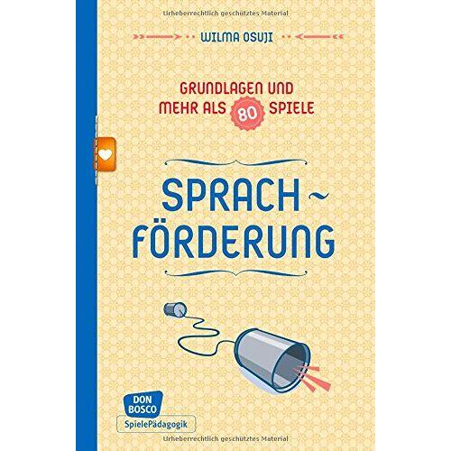 Wilma Osuji - Sprachförderung - Grundlagen und mehr als 80 Spiele - Preis vom 08.05.2021 04:52:27 h
