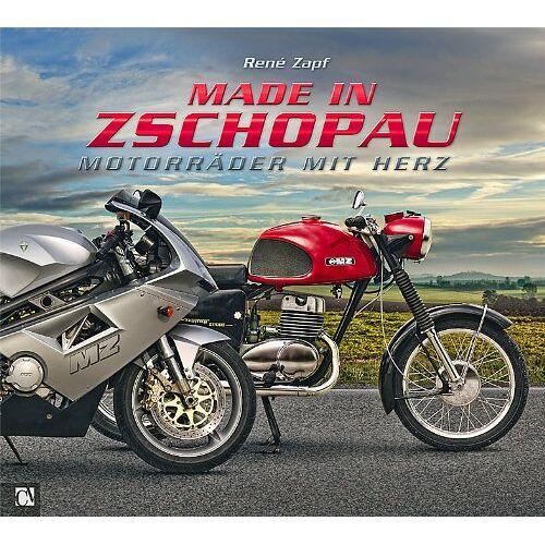 René Zapf - Made in Zschopau: Motorräder mit Herz - Preis vom 05.09.2020 04:49:05 h