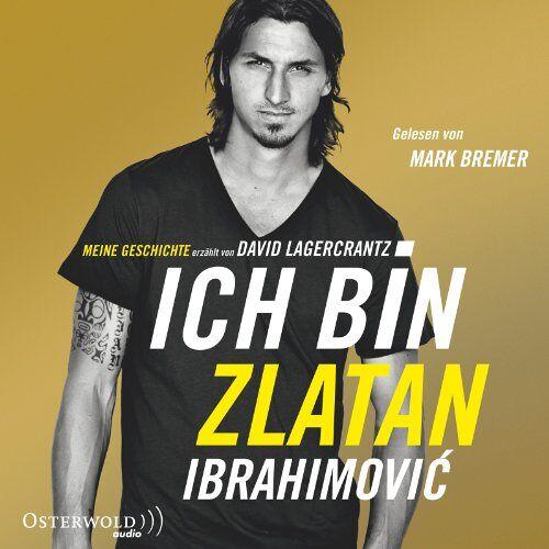 Zlatan Ibrahimovic - Ich bin Zlatan: Meine Geschichte: 6 CDs - Preis vom 20.01.2021 06:06:08 h