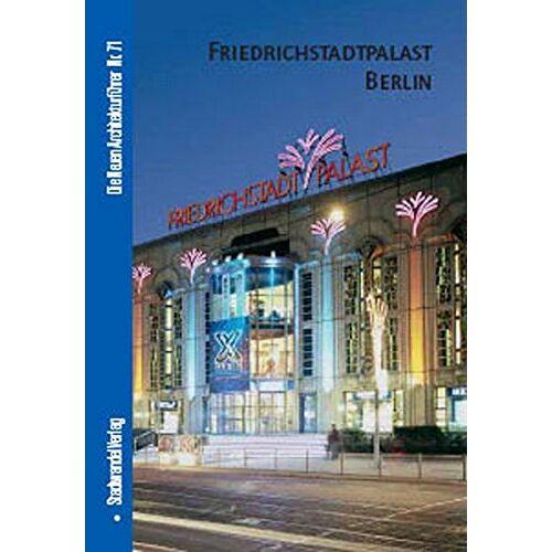 - Friedrichstadtpalast Berlin - Preis vom 11.05.2021 04:49:30 h