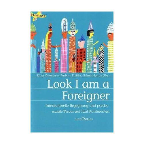 Klaus Ottomeyer - Look I am a Foreigner - Preis vom 24.02.2021 06:00:20 h