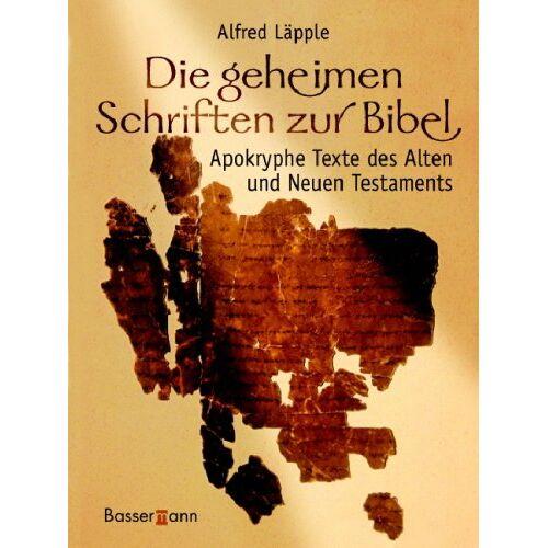 Alfred Läpple - Die geheimen Schriften zur Bibel - Preis vom 13.05.2021 04:51:36 h