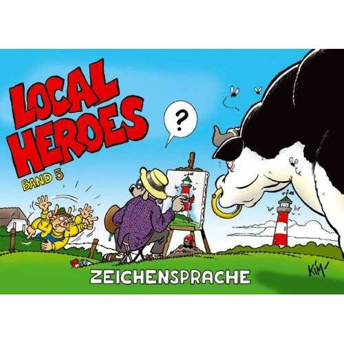 - Local Heroes. Zeichensprache!: BD 5 - Preis vom 06.09.2020 04:54:28 h