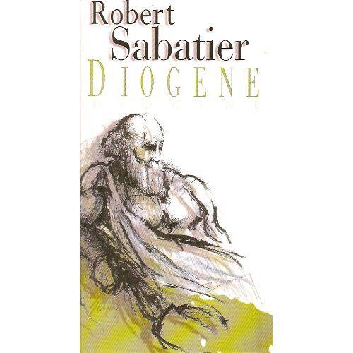 Robert Sabatier - Diogène - Preis vom 21.01.2021 06:07:38 h