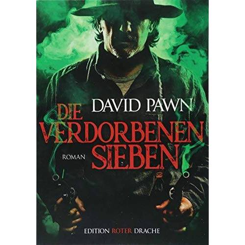 David Pawn - Die verdorbenen Sieben - Preis vom 17.01.2021 06:05:38 h
