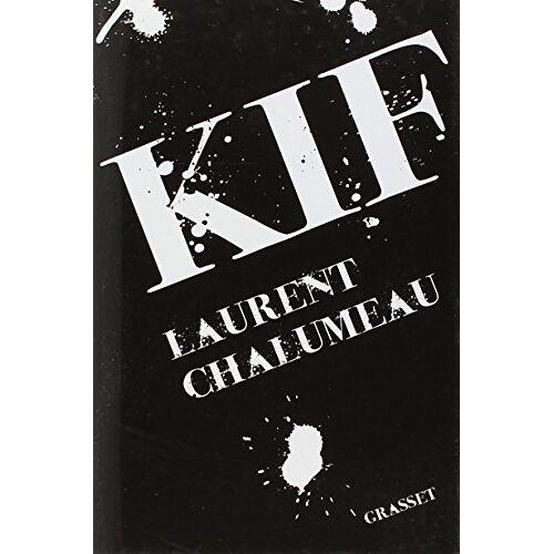 Laurent Chalumeau - Kif - Preis vom 12.01.2021 06:02:37 h