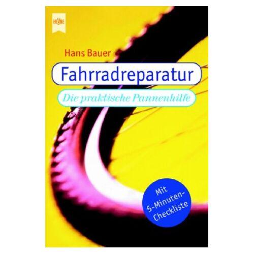 Hans Bauer - Fahrradreparatur Die praktische Pannenhilfe - Preis vom 23.08.2019 05:34:25 h