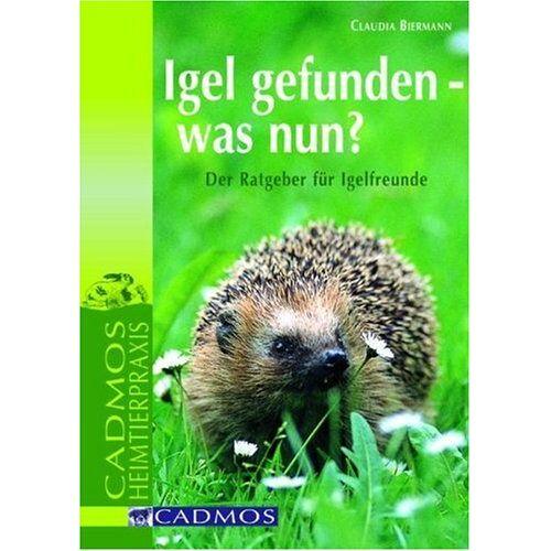 Claudia Biermann - Igel gefunden was nun?: Der Ratgeber für Igelfreunde - Preis vom 18.04.2021 04:52:10 h