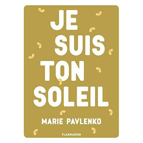 Marie Pavlenko - Je suis ton soleil - Preis vom 16.01.2021 06:04:45 h