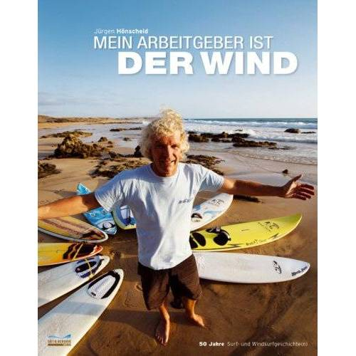 Jürgen Hönscheid - Mein Arbeitgeber ist der Wind - Preis vom 20.10.2020 04:55:35 h