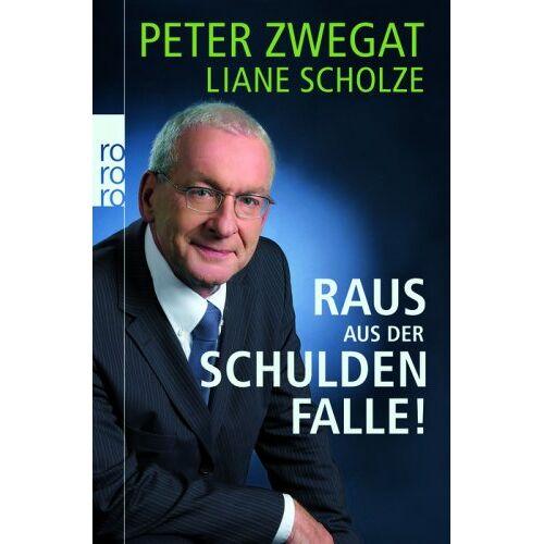 Peter Zwegat - Raus aus der Schuldenfalle! - Preis vom 14.04.2021 04:53:30 h