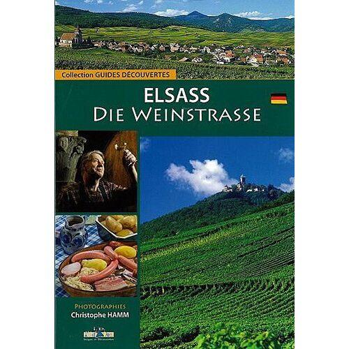 I.d. l'Edition - Elsass, Die Weinstrasse - Preis vom 16.04.2021 04:54:32 h