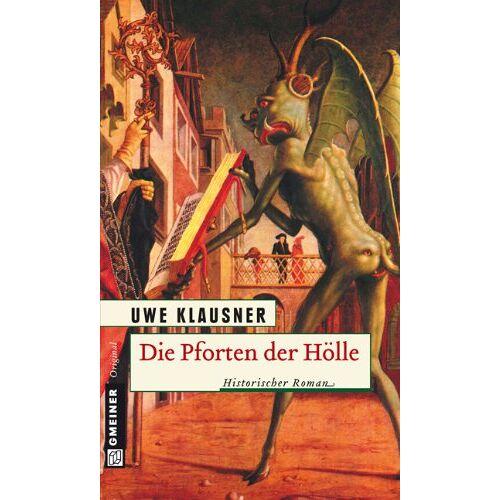 Uwe Klausner - Die Pforten der Hölle - Preis vom 10.04.2021 04:53:14 h
