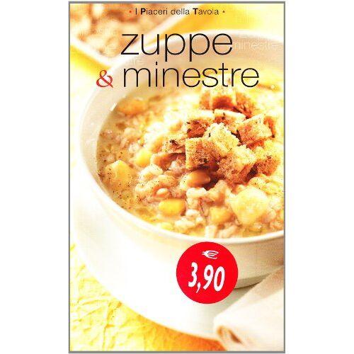 - Zuppe e minestre - Preis vom 11.05.2021 04:49:30 h