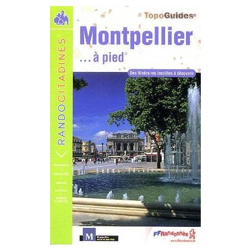 FFRP - Montpellier a Pied - Preis vom 23.02.2021 06:05:19 h