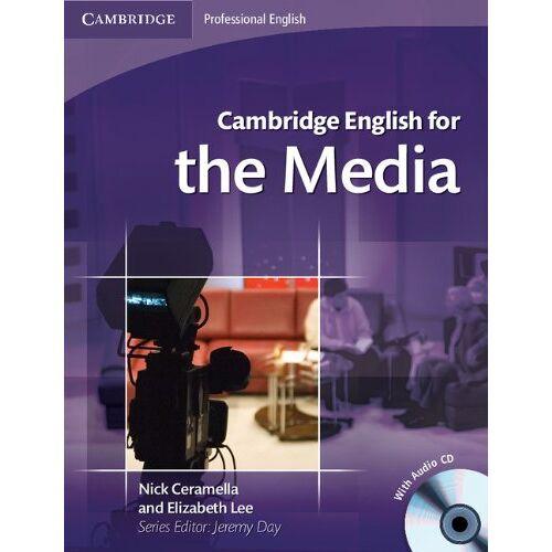 Nick Ceramella - CAMBRIDGE ENGLISH FOR THE MEDIA SB AUDIO CD (Cambridge Professional English) - Preis vom 29.05.2020 05:02:42 h