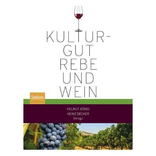 Helmut König - Kulturgut Rebe und Wein - Preis vom 13.04.2021 04:49:48 h
