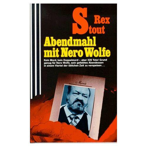 Rex Stout - Abendmahl mit Nero Wolfe. - Preis vom 05.09.2020 04:49:05 h