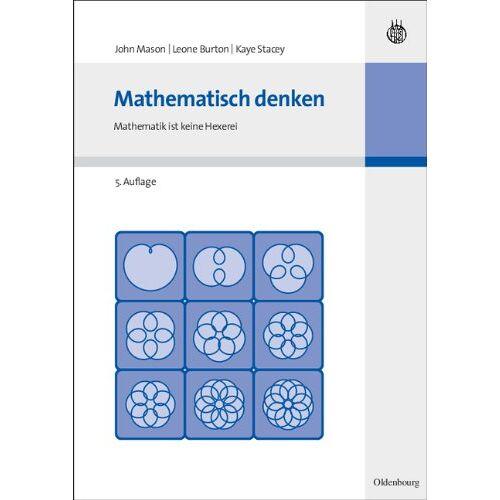 John Mason - Mathematisch denken, Mathematik ist keine Hexerei - Preis vom 07.05.2021 04:52:30 h