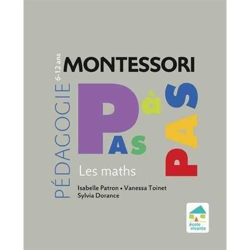 - Les maths 6-12 ans (Montessori pas à pas) - Preis vom 12.05.2021 04:50:50 h