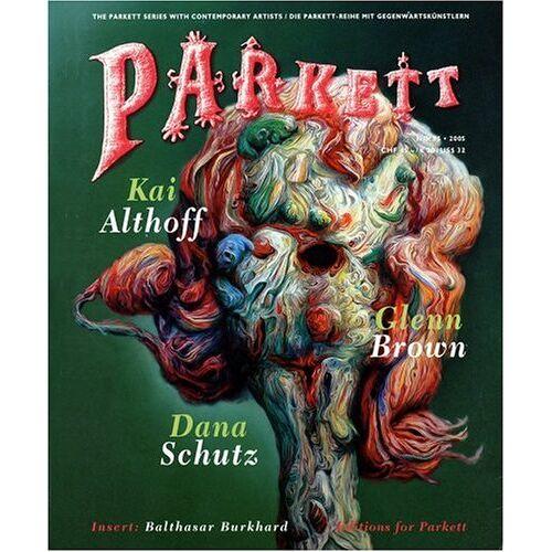 Kai Althoff - Parkett: Kai Althoff, Glenn Brown, Dana Schutz - Preis vom 20.10.2020 04:55:35 h