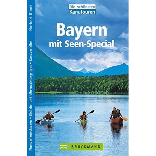 Norbert Blank - Die schönsten Kanutouren Bayern: mit Seen-Special - Preis vom 08.05.2021 04:52:27 h