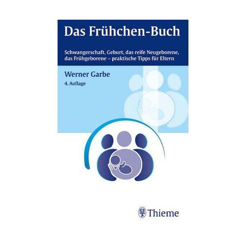 Werner Garbe - Das Frühchen- Buch - Preis vom 04.09.2020 04:54:27 h